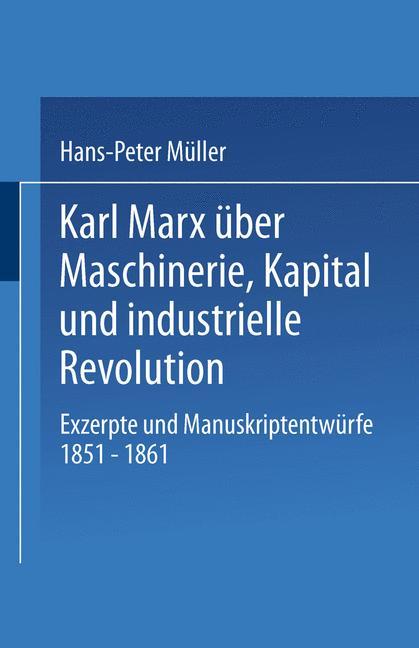 Cover of 'Karl Marx über Maschinerie, Kapital und industrielle Revolution'