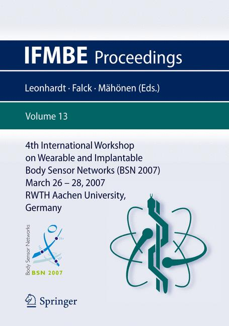 Cover of '4th International Workshop on Wearable and Implantable Body Sensor Networks (BSN 2007)'
