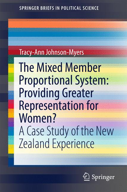Cover of 'The Mixed Member Proportional System: Providing Greater Representation for Women?'