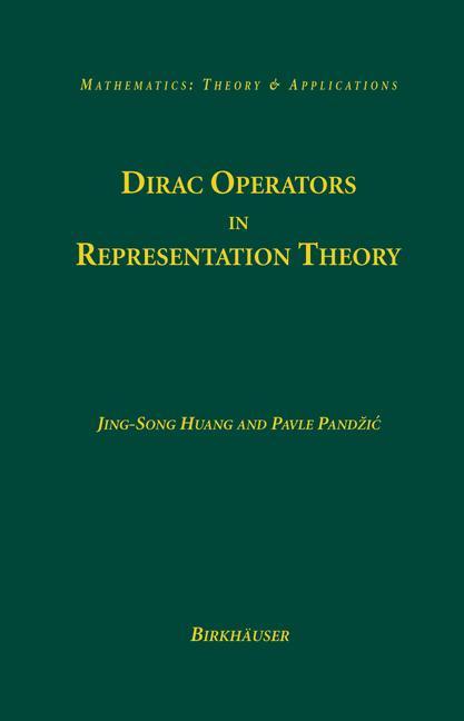 Cover of 'Dirac Operators in Representation Theory'