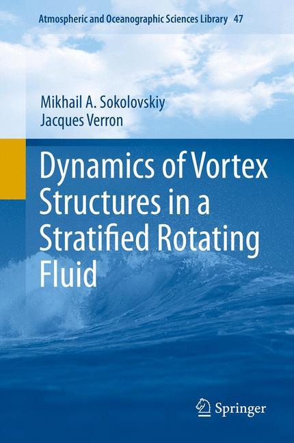 Cover of 'Dynamics of Vortex Structures in a Stratified Rotating Fluid'