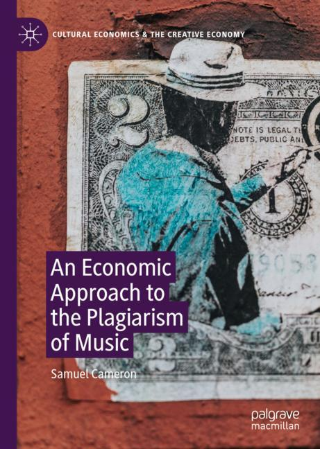 Cover of 'An Economic Approach to the Plagiarism of Music'
