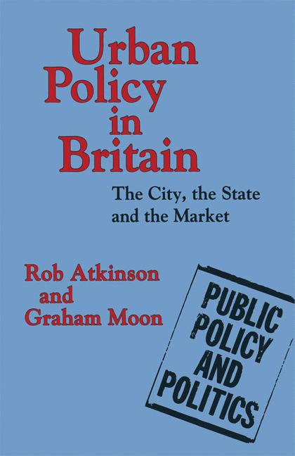 Cover of 'Urban policy in Britain : the city, the state and the market'