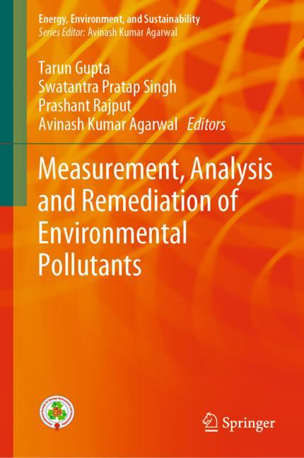 Cover of 'Measurement, Analysis and Remediation of Environmental Pollutants'