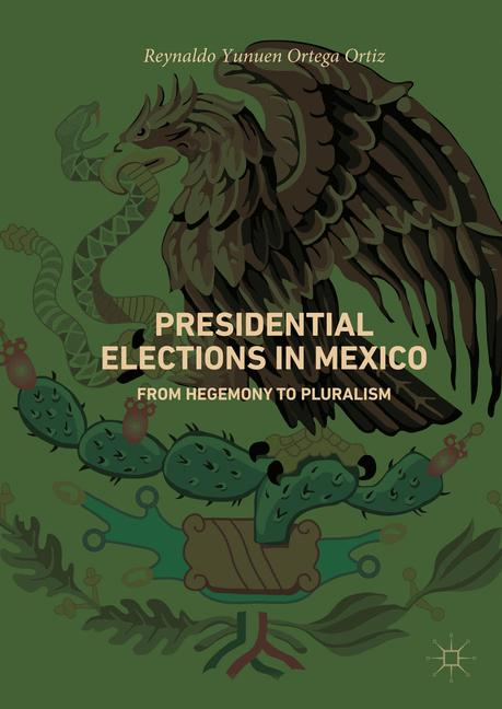 Cover of 'Presidential Elections in Mexico'