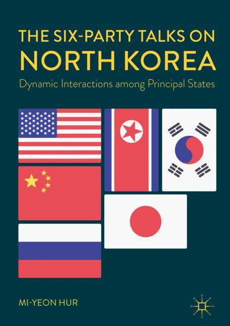 Cover of 'The Six-Party Talks on North Korea'