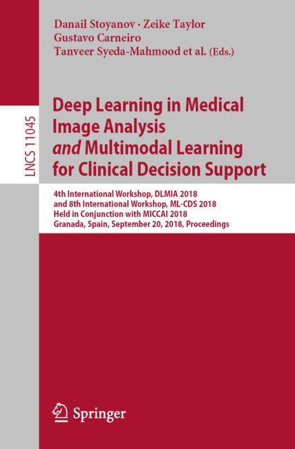 Cover of 'Deep Learning in Medical Image Analysis and Multimodal Learning for Clinical Decision Support'