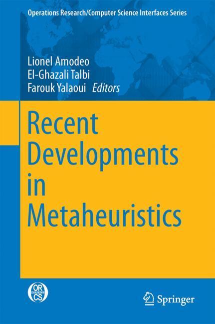 Cover of 'Recent Developments in Metaheuristics'
