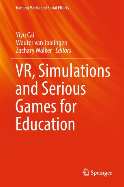 Cover of 'VR, Simulations and Serious Games for Education'