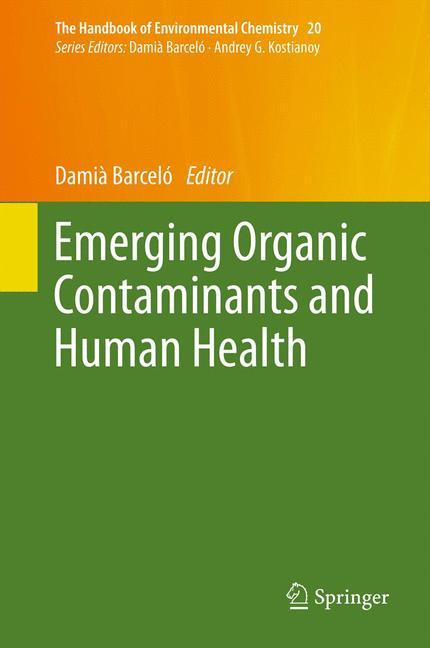 Cover of 'Emerging Organic Contaminants and Human Health'
