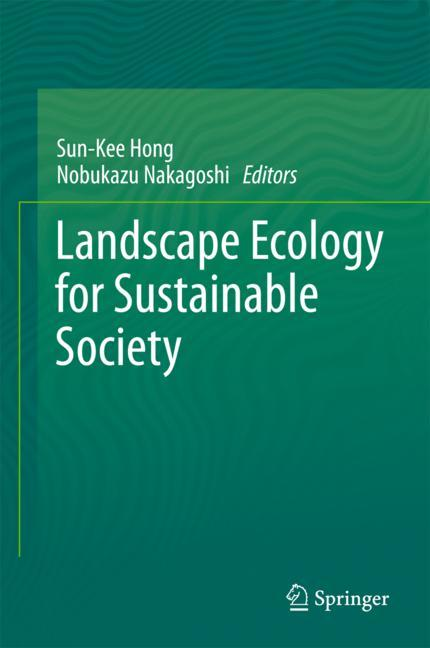 Cover of 'Landscape Ecology for Sustainable Society'