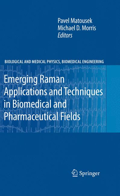 Cover of 'Emerging Raman Applications and Techniques in Biomedical and Pharmaceutical Fields'