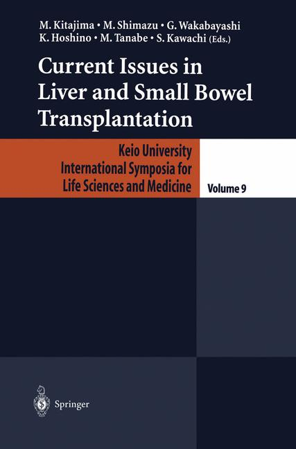 Cover of 'Current Issues in Liver and Small Bowel Transplantation'