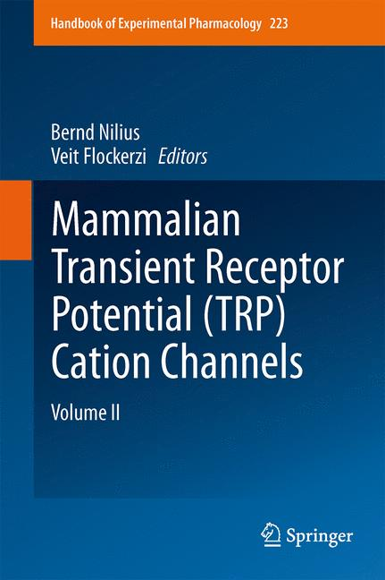 Cover of 'Mammalian Transient Receptor Potential (TRP) Cation Channels'