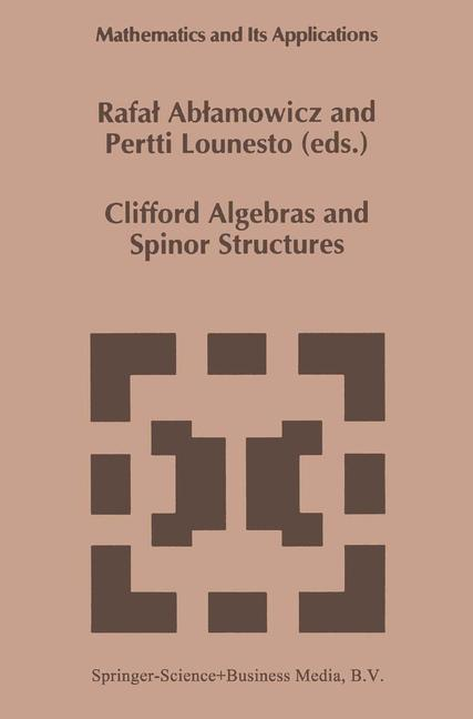 Cover of 'Clifford Algebras and Spinor Structures'