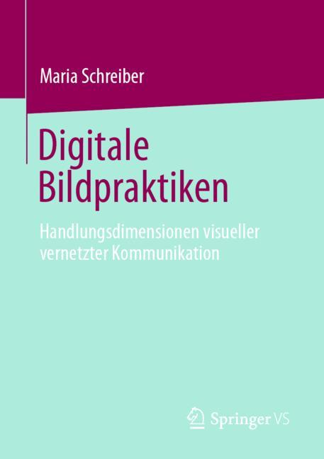 Cover of 'Digitale Bildpraktiken'