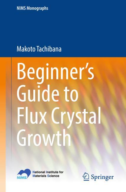 Cover of 'Beginner's Guide to Flux Crystal Growth'