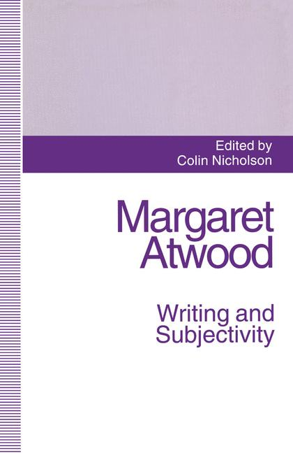 Cover of 'Margaret Atwood: Writing and Subjectivity'