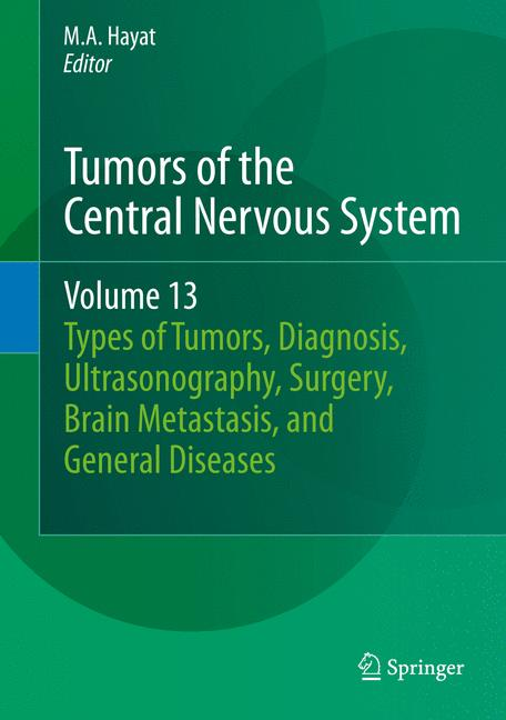 Cover of 'Tumors of the Central Nervous System, Volume 13'