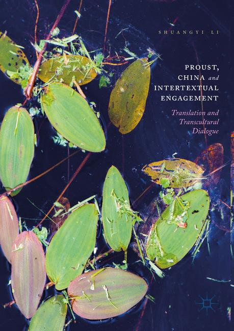 Cover of 'Proust, China and Intertextual Engagement'