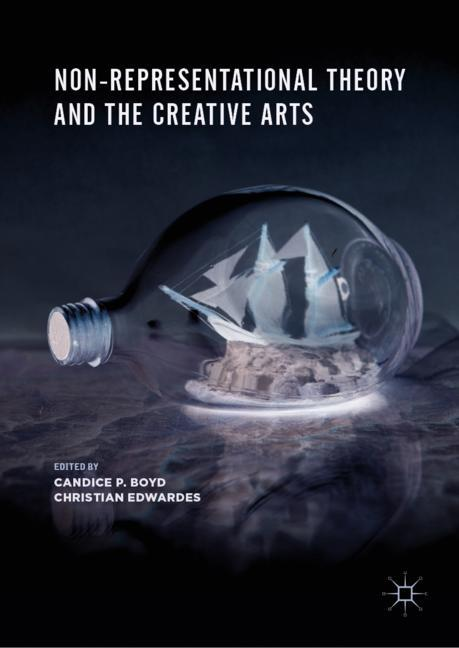 Cover of 'Non-Representational Theory and the Creative Arts'