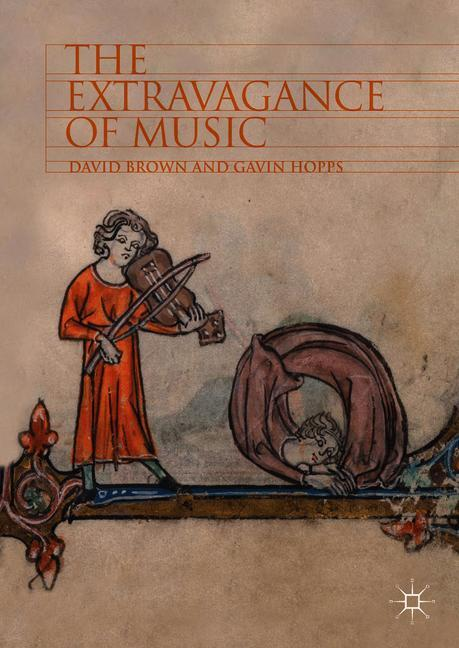 Cover of 'The Extravagance of Music'