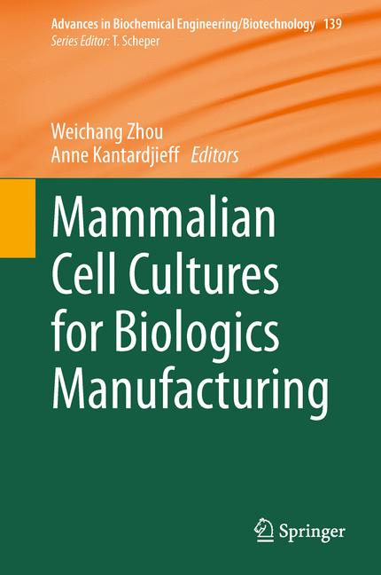 Cover of 'Mammalian Cell Cultures for Biologics Manufacturing'
