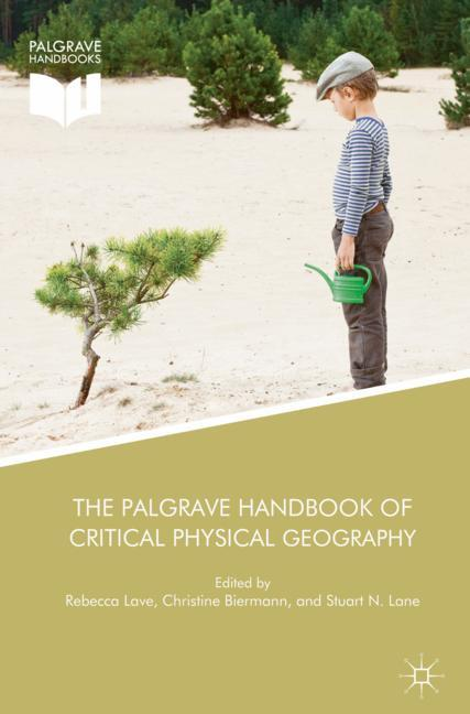 Cover of 'The Palgrave Handbook of Critical Physical Geography'