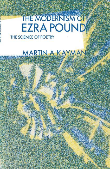 Cover of 'Modernism Of Ezra Pound'