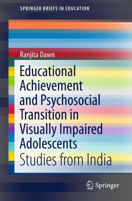Cover of 'Educational Achievement and Psychosocial Transition in Visually Impaired Adolescents'