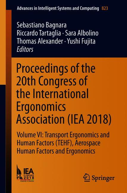 Cover of 'Proceedings of the 20th Congress of the International Ergonomics Association (IEA 2018)'