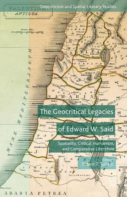 Cover of 'The Geocritical Legacies of Edward W. Said'