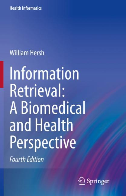 Cover of 'Information Retrieval: A Biomedical and Health Perspective'
