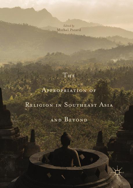 Cover of 'The Appropriation of Religion in Southeast Asia and Beyond'