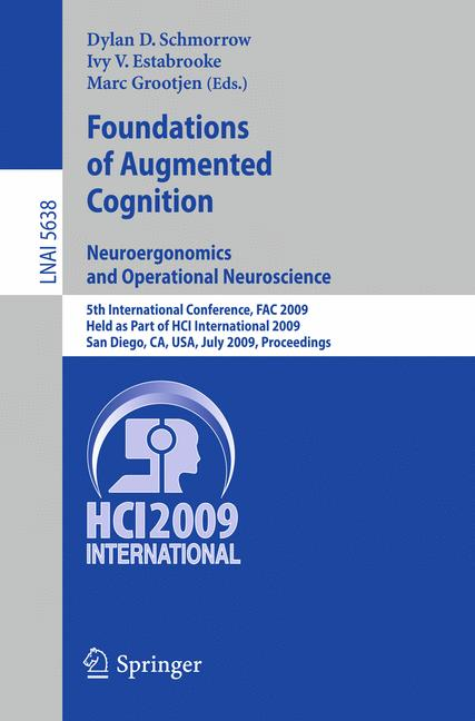 Cover of 'Foundations of Augmented Cognition. Neuroergonomics and Operational Neuroscience'
