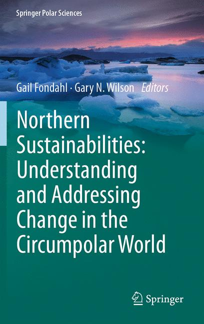 Cover of 'Northern Sustainabilities: Understanding and Addressing Change in the Circumpolar World'