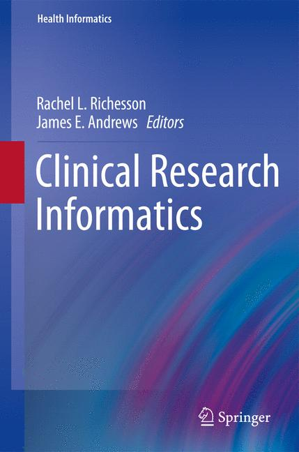 Cover of 'Clinical Research Informatics'