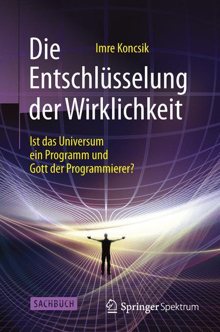 Cover of 'Die Entschlüsselung der Wirklichkeit'