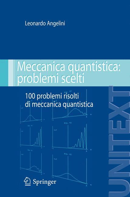 Cover of 'Meccanica quantistica: problemi scelti'