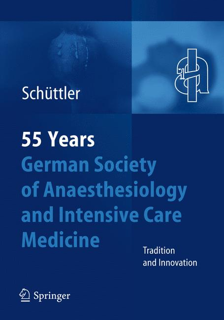 Cover of '55 Years German Society of Anaesthesiology and Intensive Care Medicine'