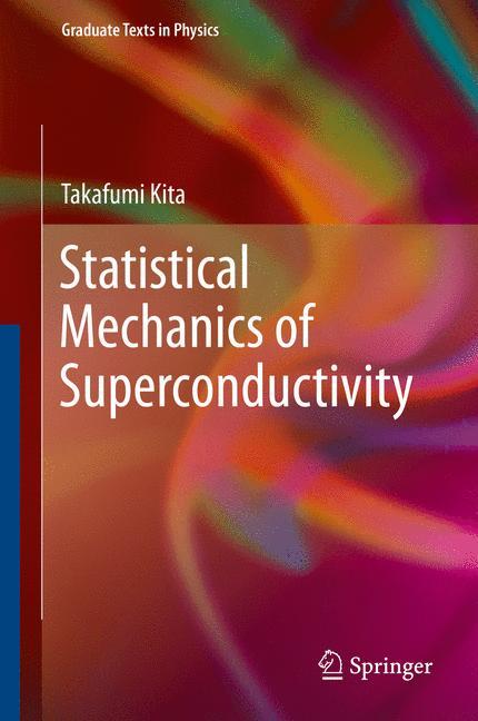 Cover of 'Statistical Mechanics of Superconductivity'