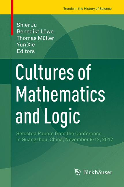 Cover of 'Cultures of Mathematics and Logic'