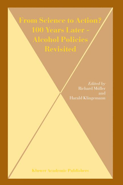 Cover of 'From Science to Action? 100 Years Later — Alcohol Policies Revisited'
