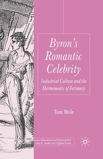 Cover of 'Byron's Romantic Celebrity'
