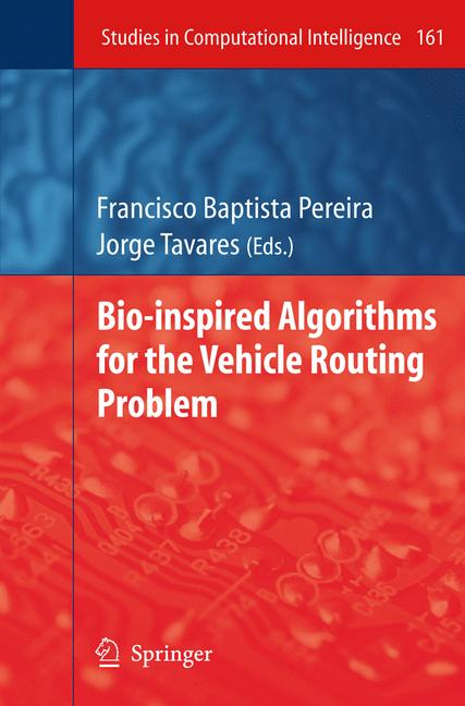 Cover of 'Bio-inspired Algorithms for the Vehicle Routing Problem'