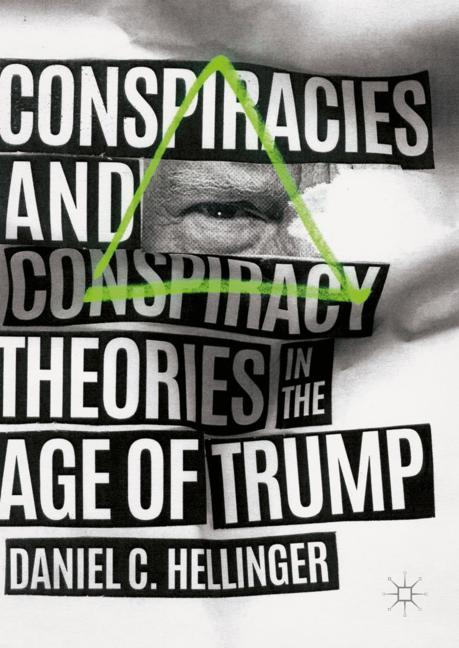 Cover of 'Conspiracies and Conspiracy Theories in the Age of Trump'