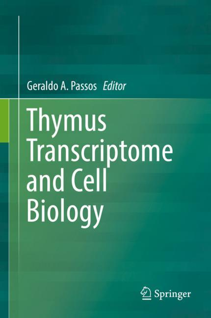 Cover of 'Thymus Transcriptome and Cell Biology'