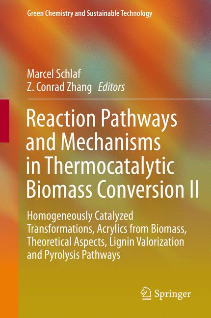 Cover of 'Reaction Pathways and Mechanisms in Thermocatalytic Biomass Conversion II'