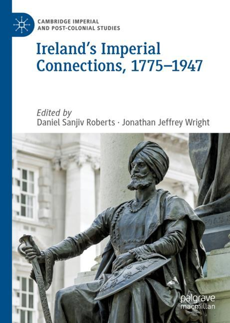 Cover of 'Ireland's Imperial Connections, 1775–1947'