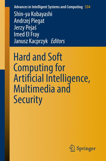 Cover of 'Hard and Soft Computing for Artificial Intelligence, Multimedia and Security'